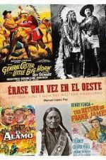 ERASE UNA VEZ EN EL OESTE HISTORIA CINE GUIA WESTERN AMERIC