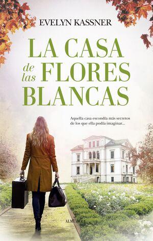 LA CASA DE LAS FLORES BLANCAS