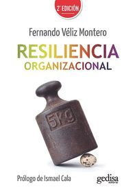 RESILENCIA ORGANIZACIONAL (2ª ED.)