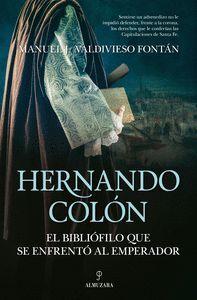 HERNANDO COLÓN, EL BIBLIÓFILO QUE SE ENFRENTÓ...