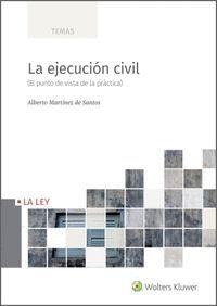 LA EJECUCION CIVIL, 1ª EDICIÓN MARZO 2021