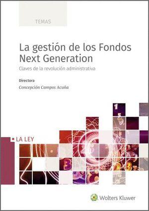 LA GESTIÓN DE LOS FONDOS NEXT GENERATION