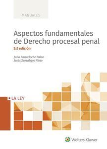 ASPECTOS FUNDAMENTALES DE DERECHO PROCESAL PENAL (5.ª EDICIÓN)