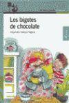 LOS BIGOTES DE CHOCOLATE PRIMEROS LECTORES