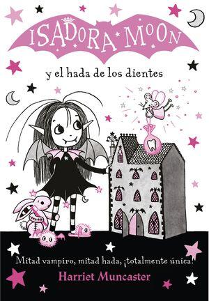 ISADORA MOON Y EL HADA DE LOS DIENTES (ISADORA MOON)