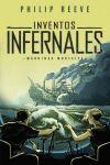 INVENTOS INFERNALES (MÁQUINAS MORTALES 3)