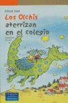 OLCHIS ATERRIZAN EN EL COLEGIO,LOS