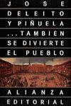 ... TAMBIEN SE DIVIERTE EL PUEBLO