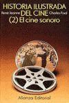 HISTORIA ILUSTRADA DEL CINE (2)CINE SONORO