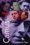 OBRAS 3 (CAMUS): EL HOMBRE REBELDE,CRONICAS 48-53,REFL. GUILLOTINA...