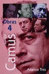 OBRAS 4 (CAMUS):DIARIOS DE VIAJE.CARNETS,2.LA CAIDA.CRONICAS ARGELINAS