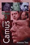OBRAS 5 (CAMUS): EL EXILIO Y EL REINO/DISCURSO DE SUECIA/CARNETS 3...