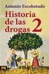 HISTORIA DE LAS DROGAS 2.