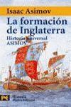 LA FORMACION DE INGLATERRA ( Hº UNIVERSAL ASIMOV )