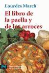 LIBRO DE LA PAELLA Y DE LOS ARROCES, EL.