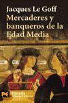 MERCADERES Y BANQUEROS DE LA EDAD MEDIA