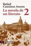 LA NOVELA DE UN LITERATO, 2