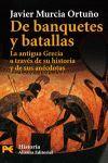 DE BANQUETES Y BATALLAS
