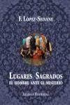 LUGARES SAGRADOS EL HOMBRE ANTE EL MISTERIO
