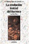 LA REVOLUCION TEATRAL DEL BARROCO