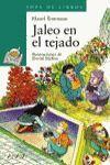 JALEO EN EL TEJADO