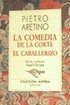 LA COMEDIA DE LA CORTE/EL CABALLERIZO  AUSTRAL 74