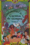 GRAN ANTOLOGIA DE LOS CUENTOS DE SIEMPRE TOMO I