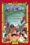 GRAN ANTOLOGIA DE LOS CUENTOS DE SIEMPRE TOMO II