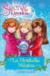 LA MONTAÑA MÁGICA. SECRET KINGDOM 5