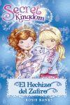 SECRET KINGDOM 24. EL HECHIZO DEL ZAFIRO
