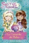 SECRET KINGDOM 32. LA CARACOLA DE PLATA