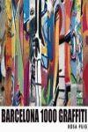 BARCELONA 1000 GRAFFITIS ( INGLÉS)