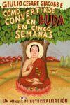 COMO CONVERTIRSE EN BUDA EN CINCO SEMANA
