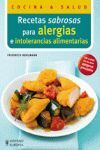 RECETAS SABROSAS PARA ALERGIAS E INTOLERANCIAS ALIMENTARIAS