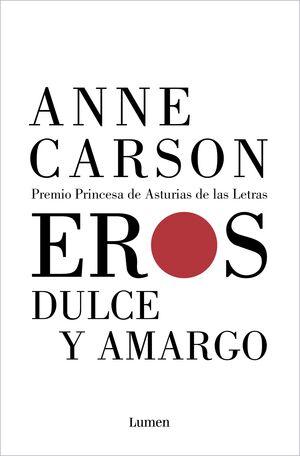 EROS DULCE Y AMARGO