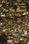 POR FIN , BRASIL