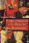 LOS TEMPLARIOS Y LA MESA DE SALOMON (NF)