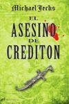 EL ASESINO DE CREDITON