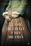 LLAMÉ AL CIELO Y NO ME OYÓ