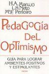 PEDAGOGIA DEL OPTIMISMO GUIA LOGRAR AMBIENTES POSITIVOS Y ESTIMULANTES