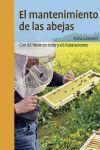 MANTENIMIENTO DE LAS ABEJAS:CON 83 FOTOS COLOR Y 66 ILUSTRACIONES