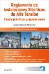 RAT. REGLAMENTO DE INSTALACIONES ELÉCTRICAS DE ALTA TENSIÓN. CASOS PRACTICOS Y APLICACIONES