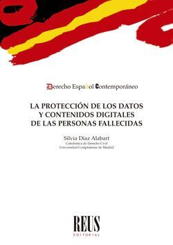 LA PROTECCIÓN DE LOS DATOS Y CONTENIDOS DIGITALES DE LAS PERSONAS FALLECIDAS