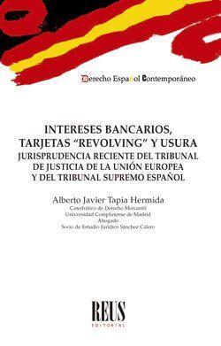INTERESES BANCARIOS, TARJETAS ´REVOLVING´ Y USURA