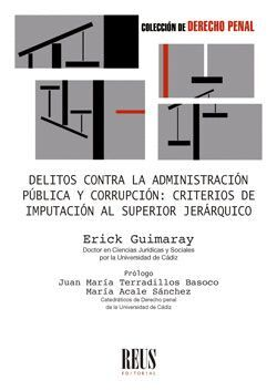 DELITOS CONTRA LA ADMINISTRACIÓN PÚBLICA Y CORRUPCIÓN