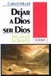DEJAR A DIOS SER DIOS: IMÁGENES DE LA DIVINIDAD