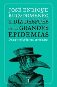 DIA DESPUES DE LAS GRANDES EPIDEMIAS, EL