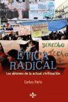 ÉTICA RADICAL : LOS ABISMOS DE LA ACTUAL CIVILIZACIÓN