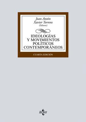 4ª ED. IDEOLOGÍAS Y MOVIMIENTOS POLÍTICOS CONTEMPORÁNEOS