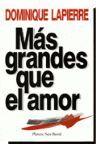 MAS GRANDES QUE EL AMOR